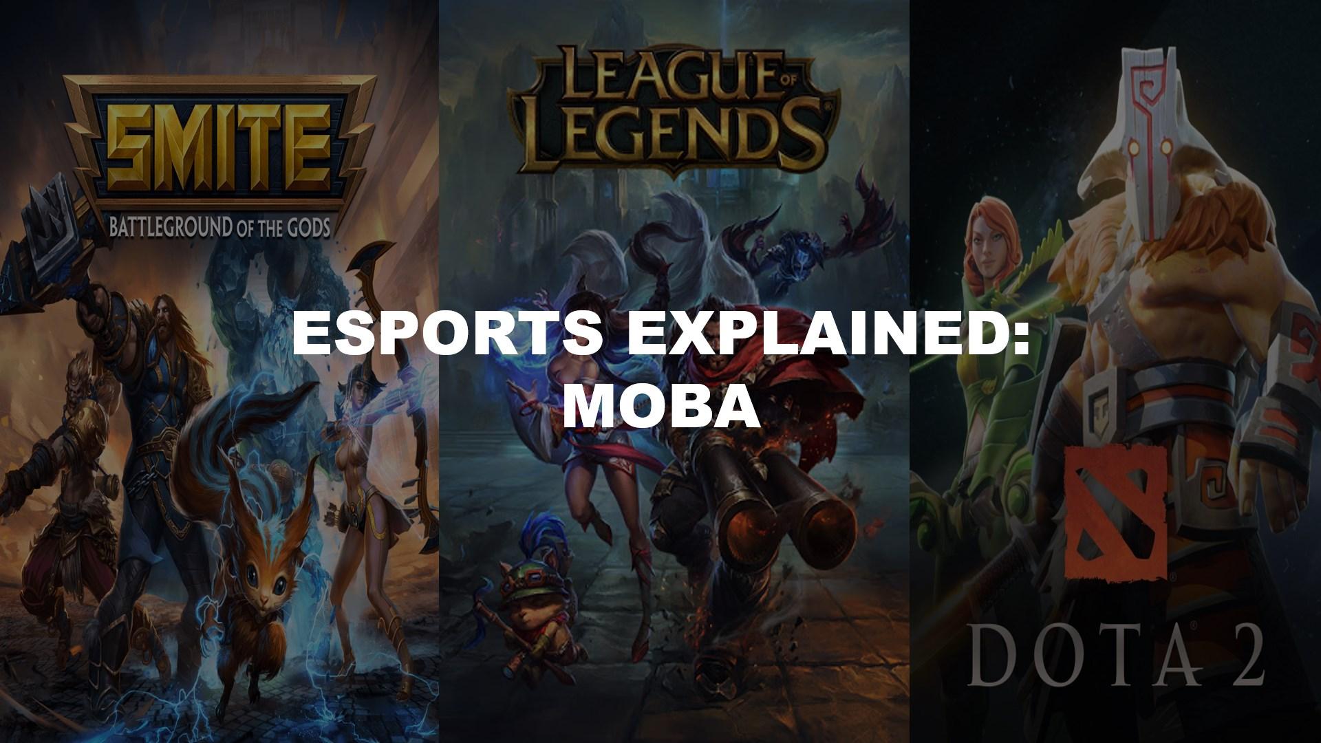 Esports Explained: MOBA