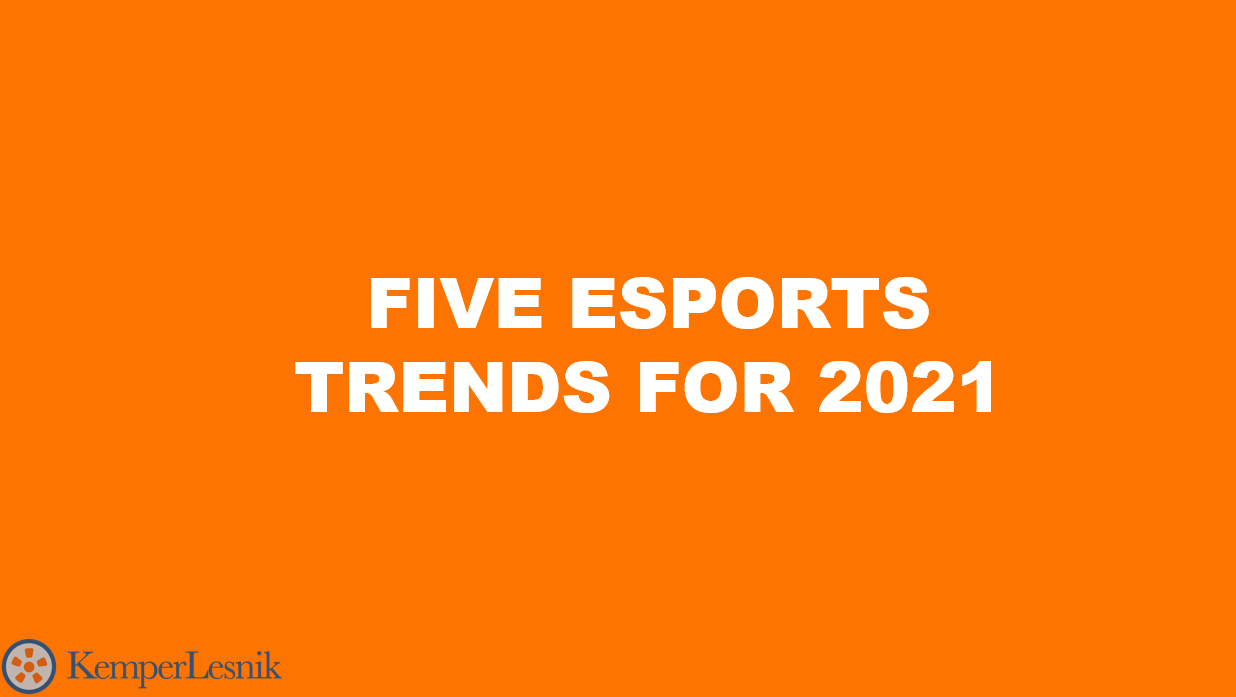 Five Esports Industry Trends to Watch in 2021