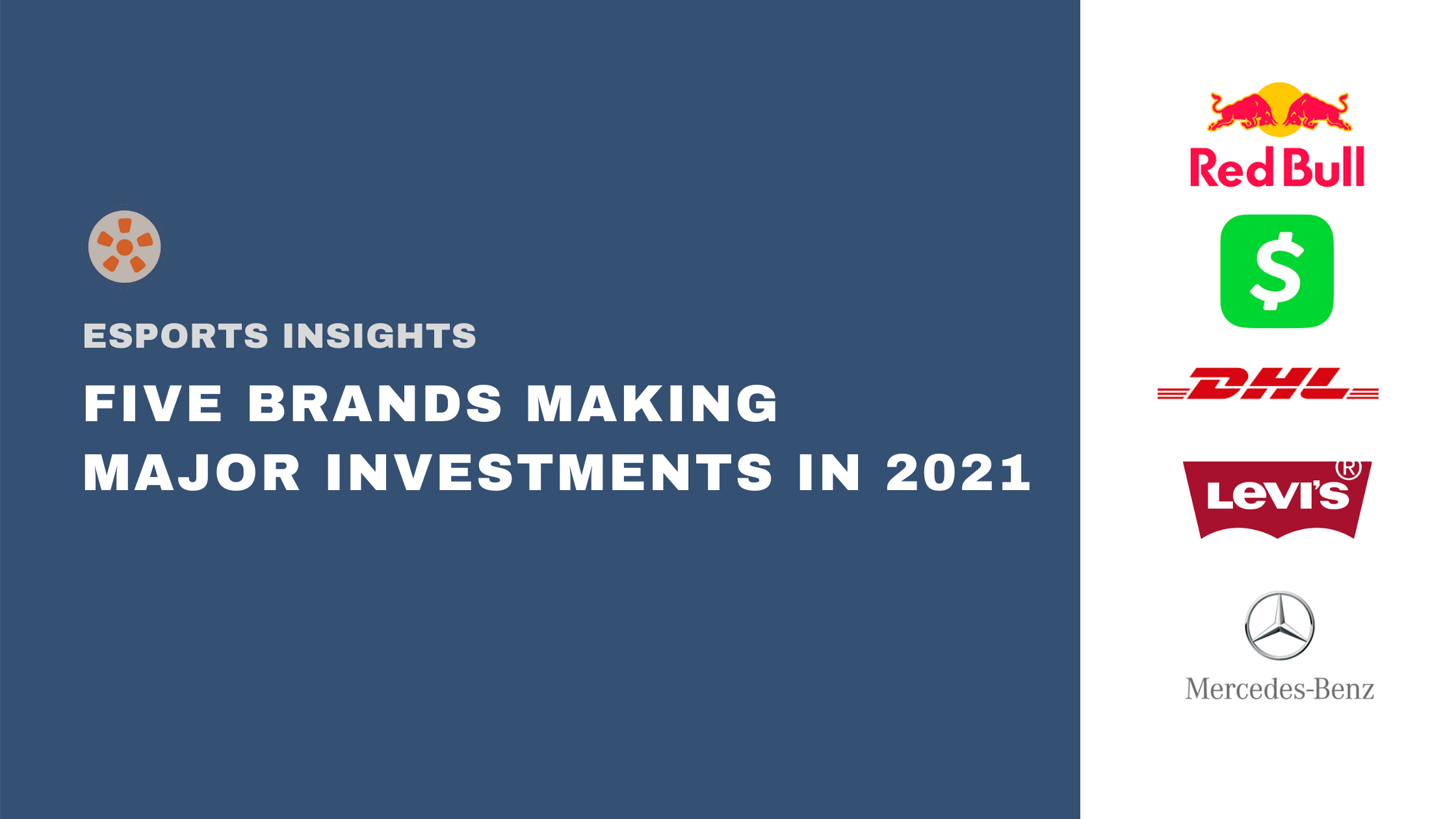 Five Brands Making Major Investments into Esports in 2021