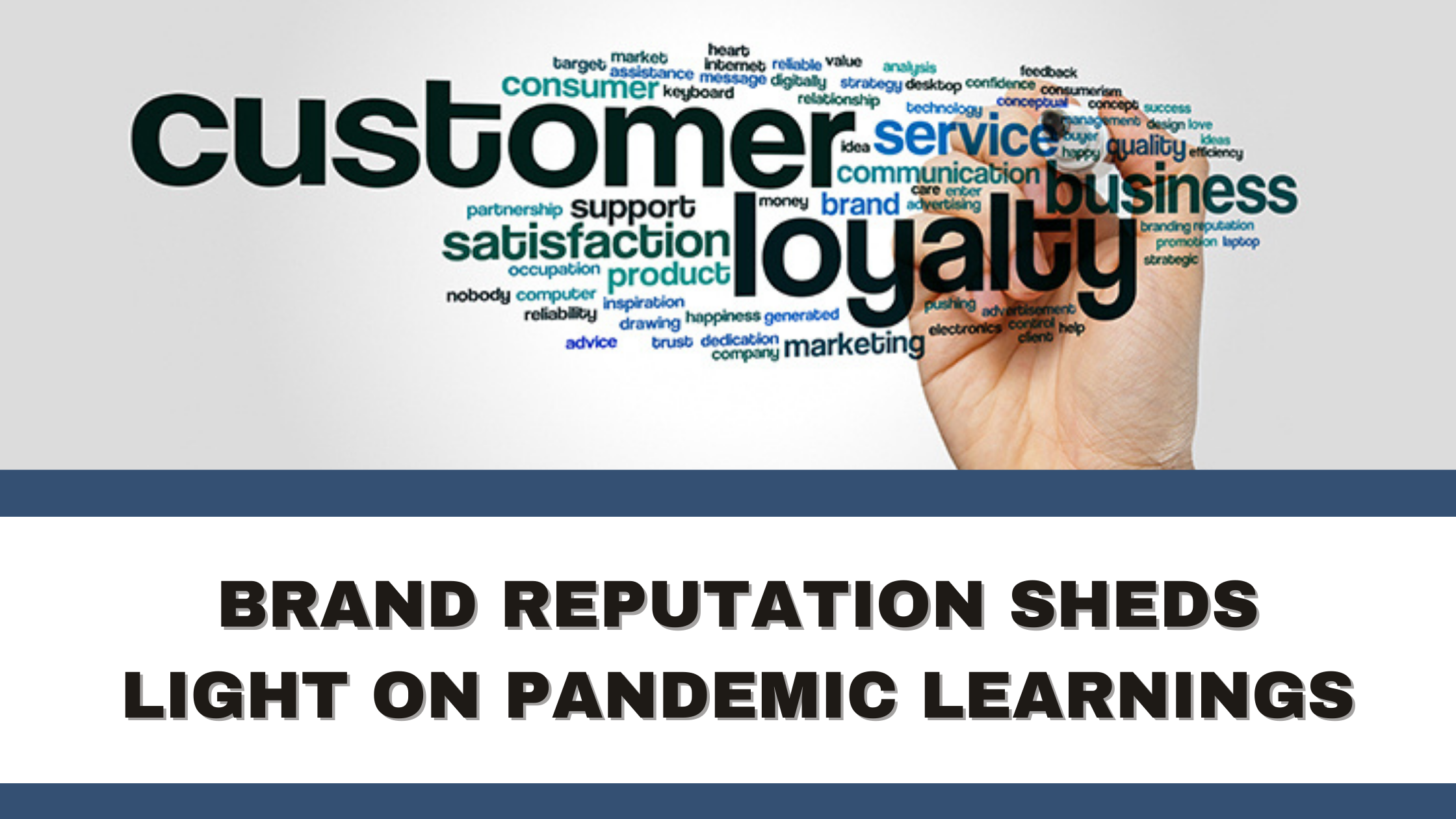 Brand Reputation Sheds Light on Pandemic Learnings